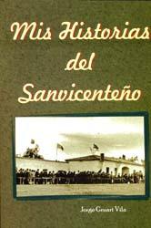 Imagen de la noticia: Mis historias del Sanvicenteño ...