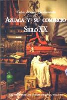Imagen de la noticia: Azuaga y sus tiendas, siglo XX ...