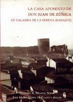 Imagen de la noticia: La casa aposento de Don Juan de Zúñiga en Zalame ...