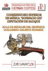 """El Aula de Metales del Conservatorio Superior de M�sica """"Bonifacio Gil"""" act�a en la R.U. Hern�n Cort�s"""