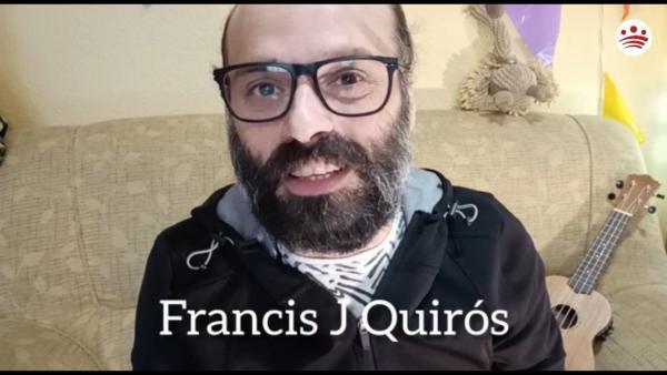 Mensaje de ánimo de Francis J. Quirós