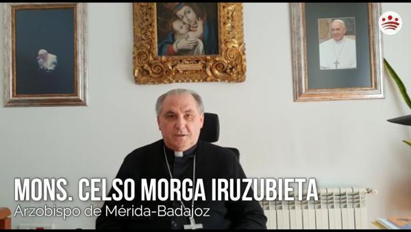 Mensaje de ánimo de Mons. Celso Morga