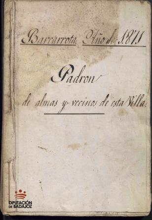 Padrón de almas y vecinos de la Villa de Barcarrota del año 1871