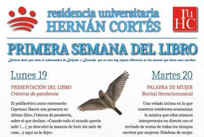 Imagen de la noticia: La Residencia Universitaria Hernán Cortés organi ...