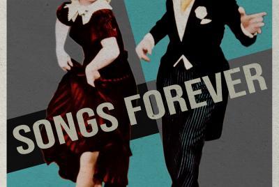 Imagen de la noticia: Songs Forever: Golden Age American Songbook ...