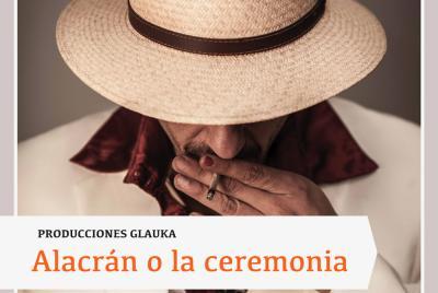 Imagen de la noticia: Alacrán, o la ceremonia ...